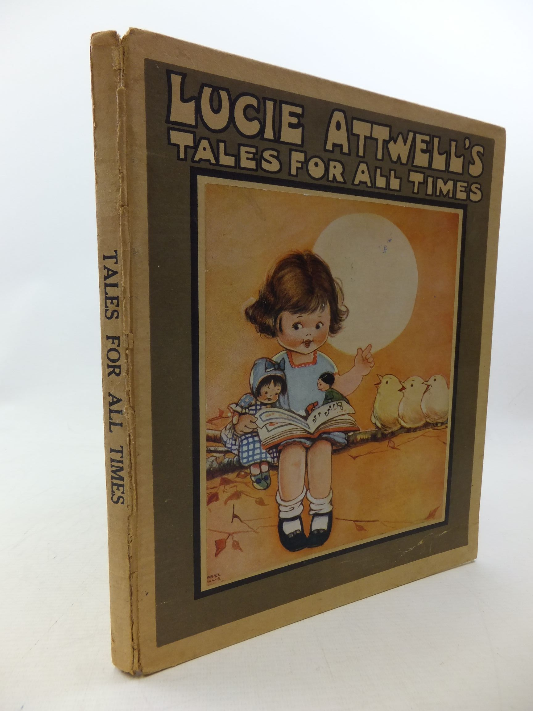 Photo of LUCIE ATTWELL'S TALES FOR ALL TIMES written by Attwell, Mabel Lucie illustrated by Attwell, Mabel Lucie published by S.W. Partridge & Co. (STOCK CODE: 1710684)  for sale by Stella & Rose's Books