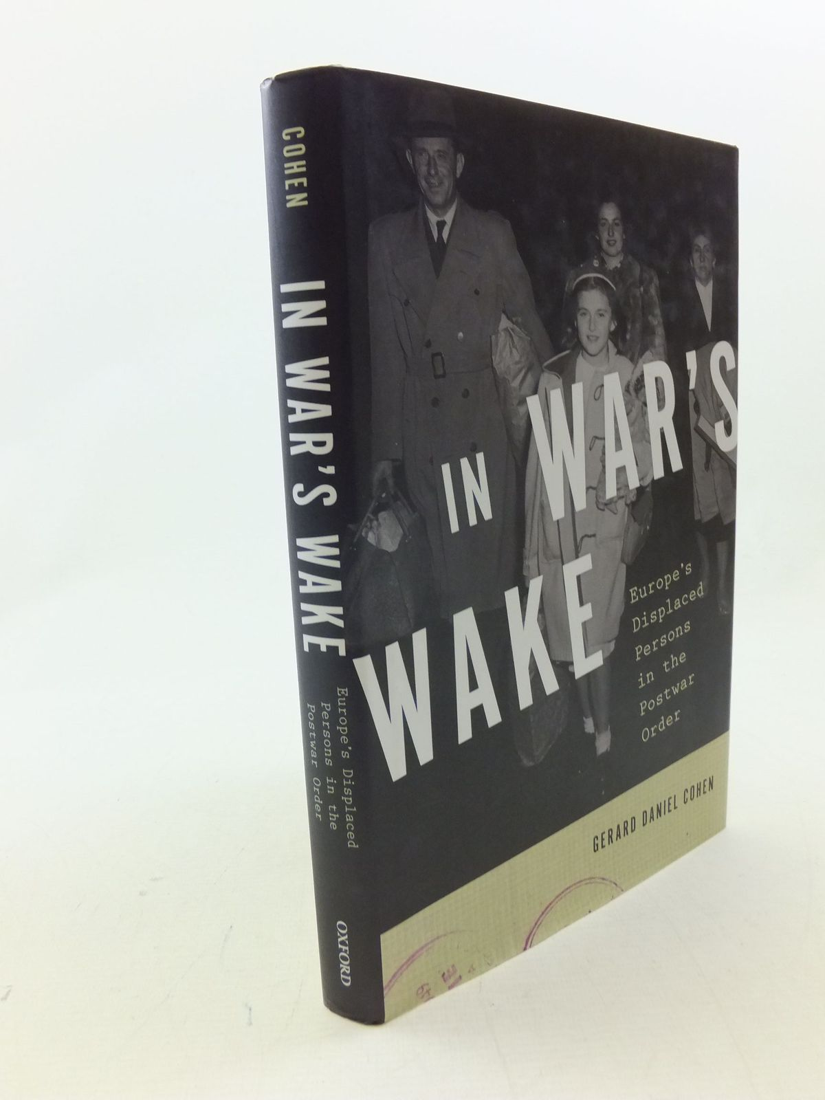 Photo of IN WAR'S WAKE written by Cohen, Gerard Daniel published by Oxford University Press (STOCK CODE: 1710700)  for sale by Stella & Rose's Books