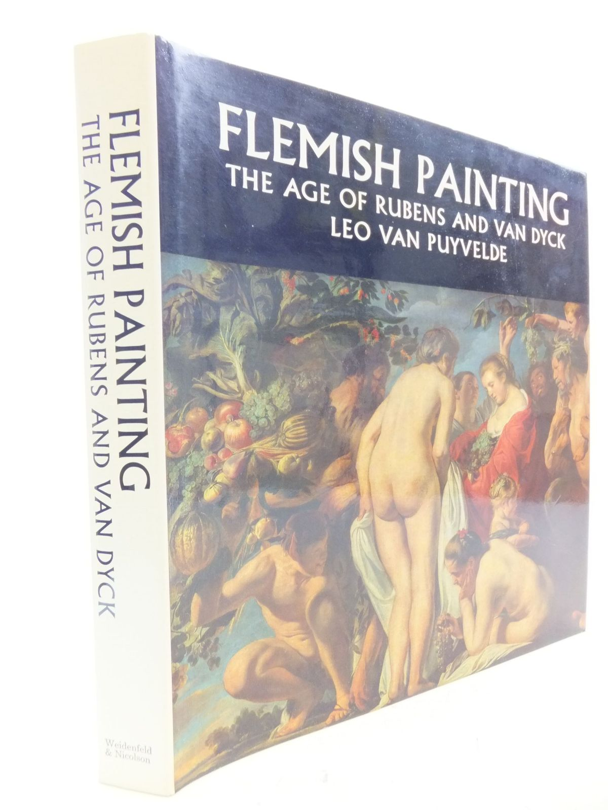 Photo of FLEMISH PAINTING THE AGE OF RUBENS AND VAN DYCK written by Van Puyvelde, Leo Van Van Puyvelde, Thierry illustrated by Van Dyck, Anthony Rubens, Peter Paul published by Weidenfeld and Nicolson (STOCK CODE: 1710913)  for sale by Stella & Rose's Books