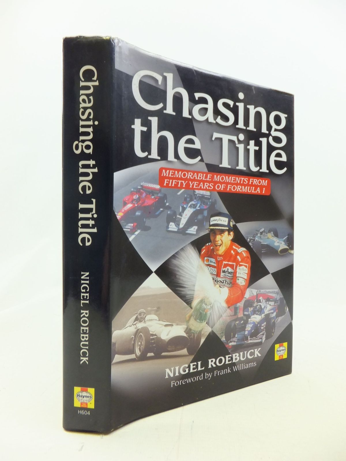 Photo of CHASING THE TITLE MEMORABLE MOMENTS FROM FIFTY YEARS OF FORMULA 1- Stock Number: 1711200