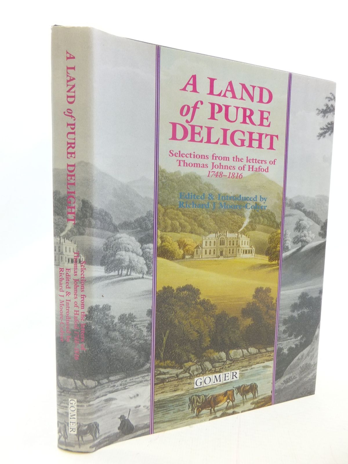 Photo of A LAND OF PURE DELIGHT written by Johnes, Thomas Moore-Colyer, Richard J. published by Gomer Press (STOCK CODE: 1711308)  for sale by Stella & Rose's Books