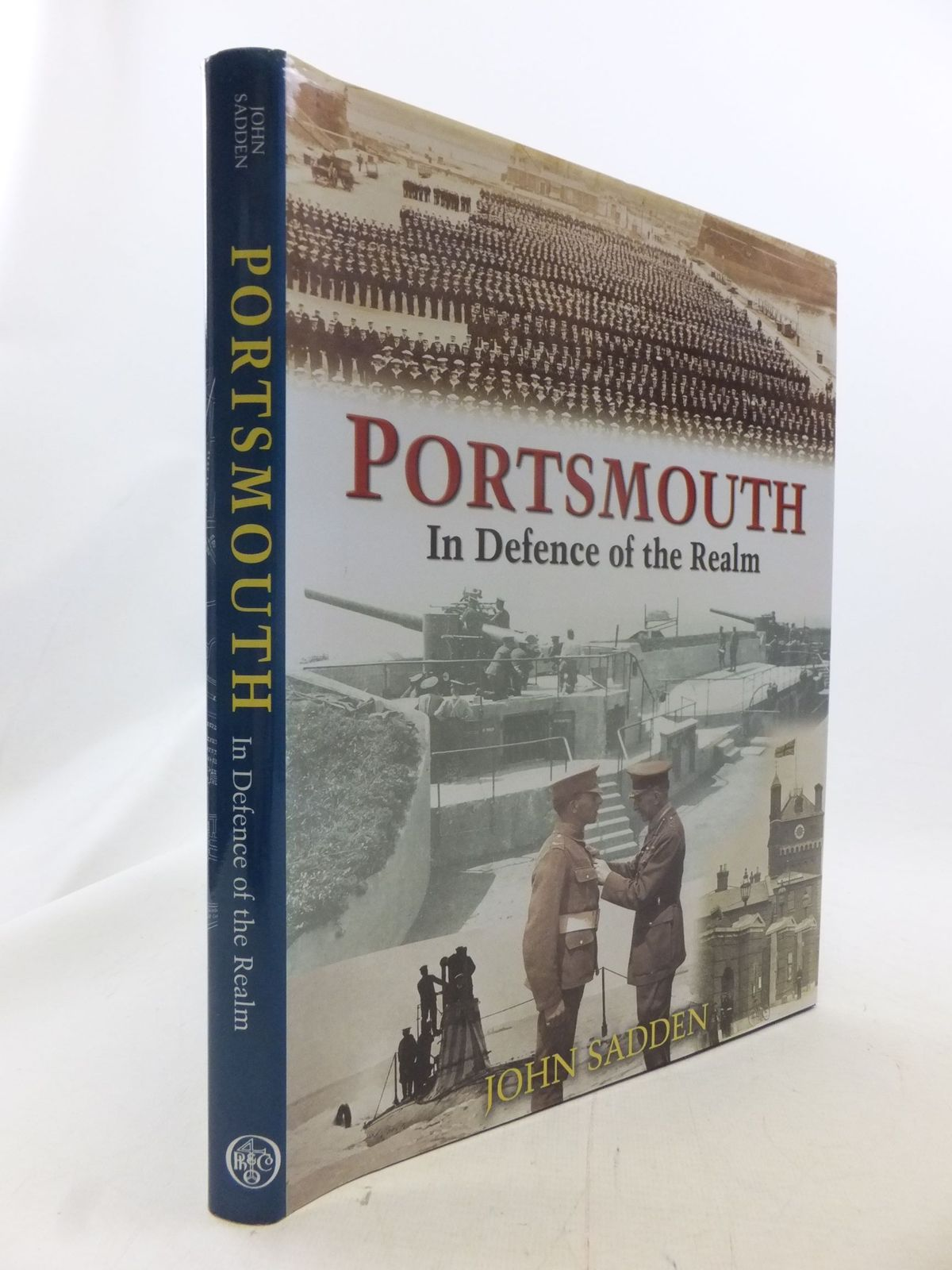 Photo of PORTSMOUTH IN DEFENCE OF THE REALM written by Sadden, John published by Phillimore (STOCK CODE: 1711321)  for sale by Stella & Rose's Books