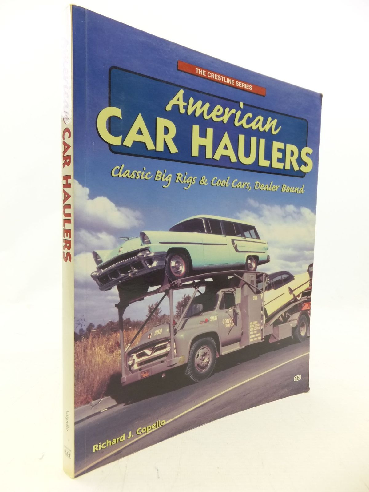 Photo of AMERICAN CAR HAULERS written by Copello, Richard J. published by Mbi Publishing (STOCK CODE: 1711404)  for sale by Stella & Rose's Books