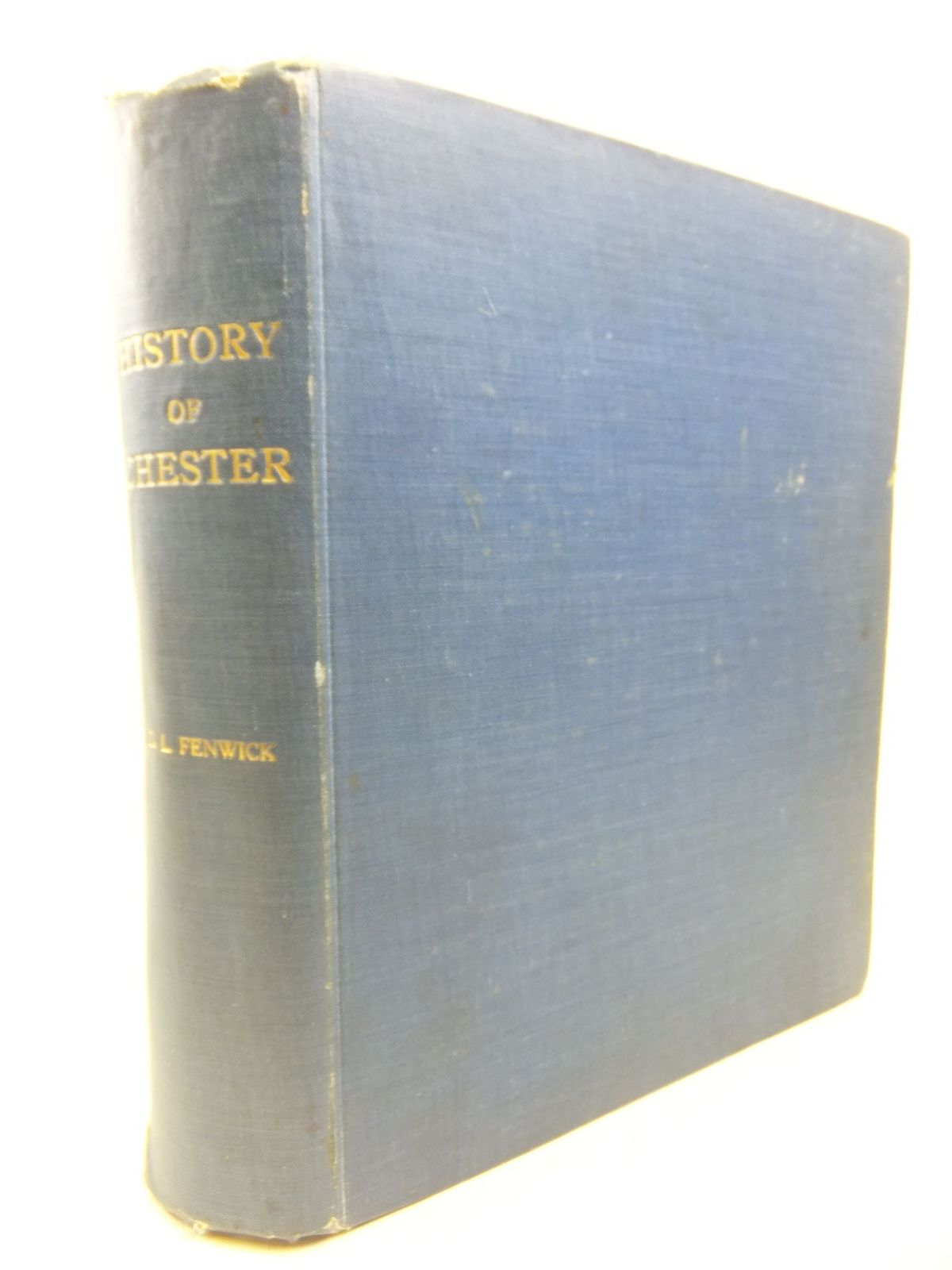 Photo of A HISTORY OF THE ANCIENT CITY OF CHESTER written by Fenwick, George Lee published by Phillipson & Golder (STOCK CODE: 1713114)  for sale by Stella & Rose's Books
