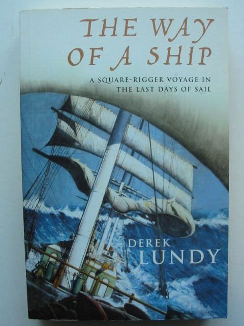 Photo of THE WAY OF A SHIP written by Lundy, Derek published by Jonathan Cape (STOCK CODE: 1801180)  for sale by Stella & Rose's Books
