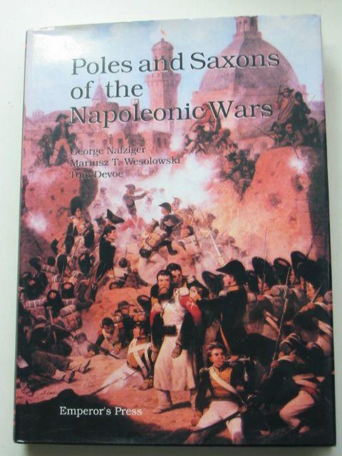 Photo of THE POLES AND SAXONS DURING THE NAPOLEONIC WARS- Stock Number: 1801408