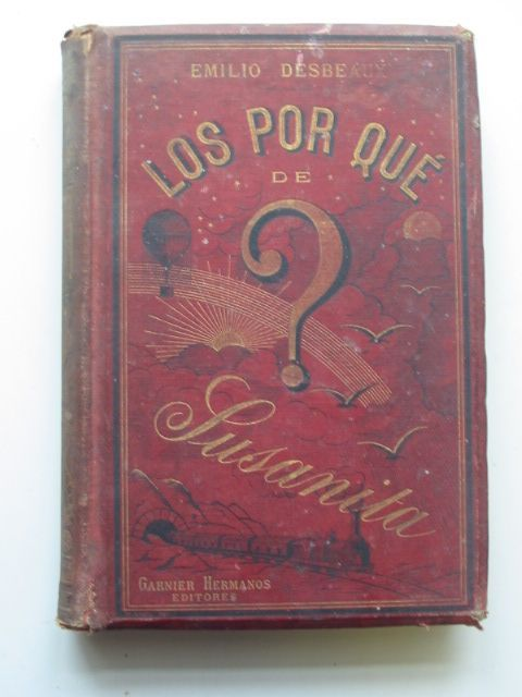 Photo of LOS POR QUE DE SUSANITA written by Desbeaux, Emilio published by Garnier Hermanos (STOCK CODE: 1801499)  for sale by Stella & Rose's Books