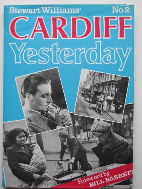 Photo of CARDIFF YESTERDAY No. 2 written by Williams, Stewart published by Stewart Williams (STOCK CODE: 1801540)  for sale by Stella & Rose's Books