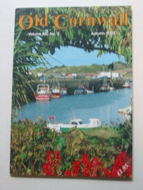 Photo of OLD CORNWALL VOL. XIII No. 5 AUTUMN 2005 written by Knight, Terry published by The Federation Of Old Cornwall Societies (STOCK CODE: 1802408)  for sale by Stella & Rose's Books
