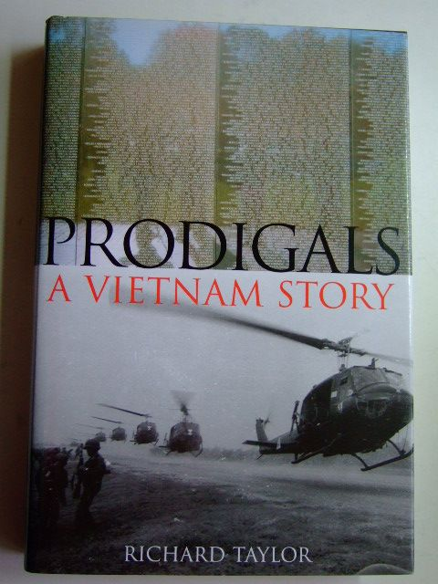 Photo of PRODIGALS A VIETNAM STORY written by Taylor, Richard published by Casemate (STOCK CODE: 1802649)  for sale by Stella & Rose's Books