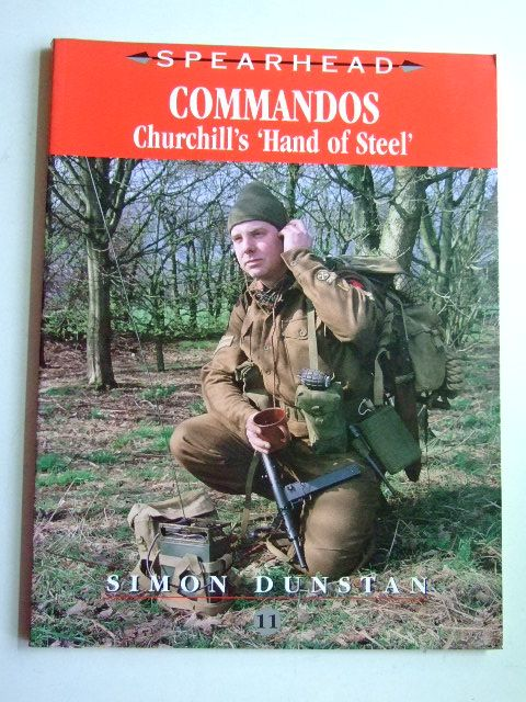 Photo of COMMANDOS CHURCHILL'S 'HAND OF STEEL' written by Dunstan, Simon published by Ian Allan (STOCK CODE: 1802654)  for sale by Stella & Rose's Books