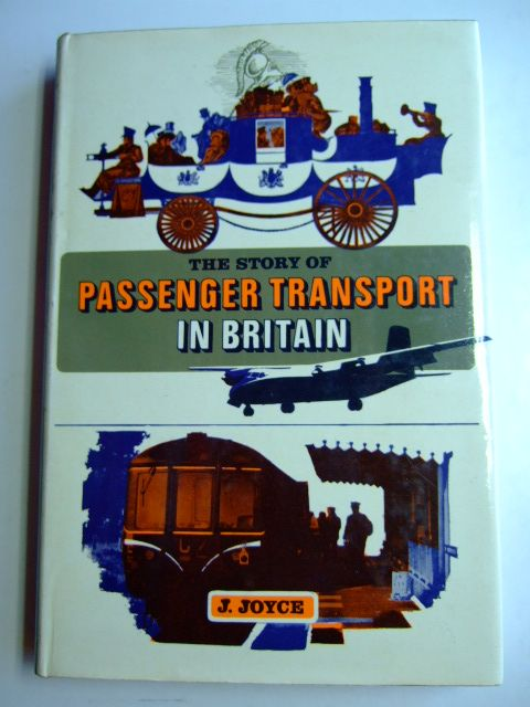 Photo of THE STORY OF PASSENGER TRANSPORT IN BRITAIN written by Joyce, J. published by Ian Allan (STOCK CODE: 1802718)  for sale by Stella & Rose's Books