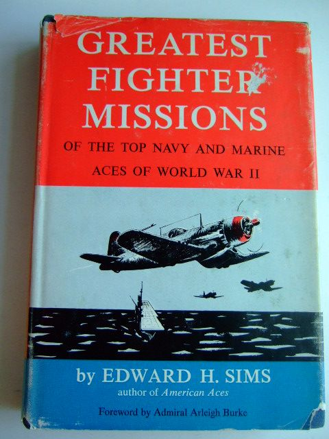 Photo of GREATEST FIGHTER MISSIONS OF THE TOP NAVY AND MARINE ACES OF WORLD WAR II written by Sims, Edward H. published by Harper And Brothers (STOCK CODE: 1802879)  for sale by Stella & Rose's Books