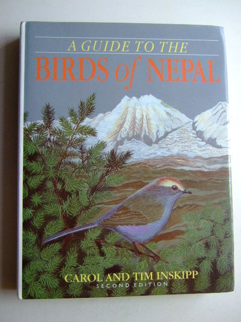 Photo of A GUIDE TO THE BIRDS OF NEPAL written by Inskipp, Carol Inskipp, Tim illustrated by Byers, Clive et al.,  published by Christopher Helm (STOCK CODE: 1803046)  for sale by Stella & Rose's Books