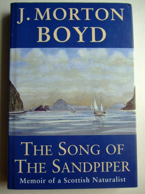 Photo of THE SONG OF THE SANDPIPER written by Boyd, J. Morton illustrated by Boyd, J. Morton published by Colin Baxter Photography Ltd. (STOCK CODE: 1803077)  for sale by Stella & Rose's Books