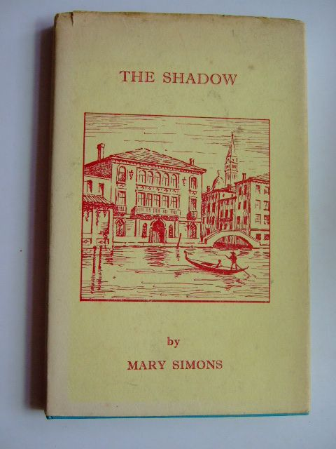 Photo of THE SHADOW written by Simons, Mary published by Peter Skelton Ltd. (STOCK CODE: 1803139)  for sale by Stella & Rose's Books