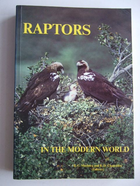 Photo of RAPTORS IN THE MODERN WORLD written by Meyburg, B.-U. Chancellor, R.D. published by World Working Group On Birds Of Prey And Owls (STOCK CODE: 1803166)  for sale by Stella & Rose's Books