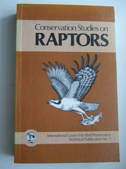 Photo of CONSERVATION STUDIES ON RAPTORS written by Newton, I.<br />Chancellor, R.D. published by International Council For Bird Preservation (STOCK CODE: 1803171)  for sale by Stella & Rose's Books