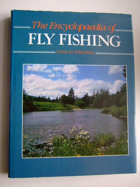 Photo of THE ENCYCLOPAEDIA OF FLY FISHING written by Voss Bark, Conrad published by B.T. Batsford Ltd. (STOCK CODE: 1803707)  for sale by Stella & Rose's Books