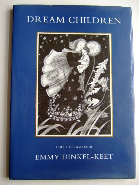 Photo of DREAM CHILDREN COLLECTED WORKS OF EMMY DINKEL-KEET illustrated by Dinkel-Keet, Emmy published by Ravenna Arts (STOCK CODE: 1803859)  for sale by Stella & Rose's Books