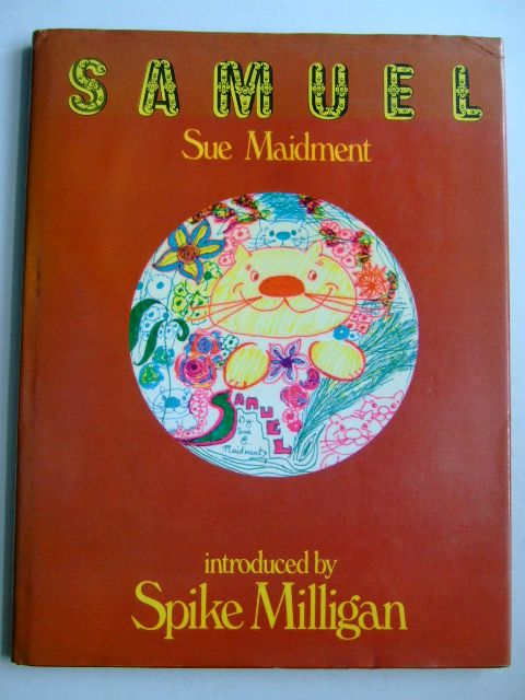 Photo of SAMUEL written by Maidment, Sue Milligan, Spike illustrated by Maidment, Sue published by M. & J. Hobbs, Michael Joseph (STOCK CODE: 1803916)  for sale by Stella & Rose's Books