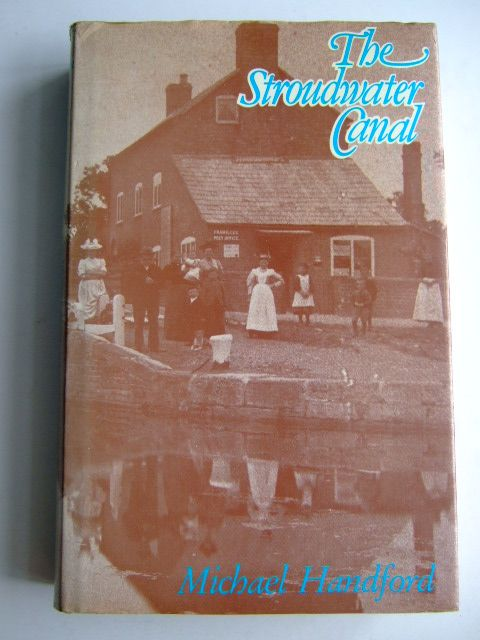 Photo of THE STROUDWATER CANAL written by Handford, Michael published by Alan Sutton (STOCK CODE: 1803931)  for sale by Stella & Rose's Books