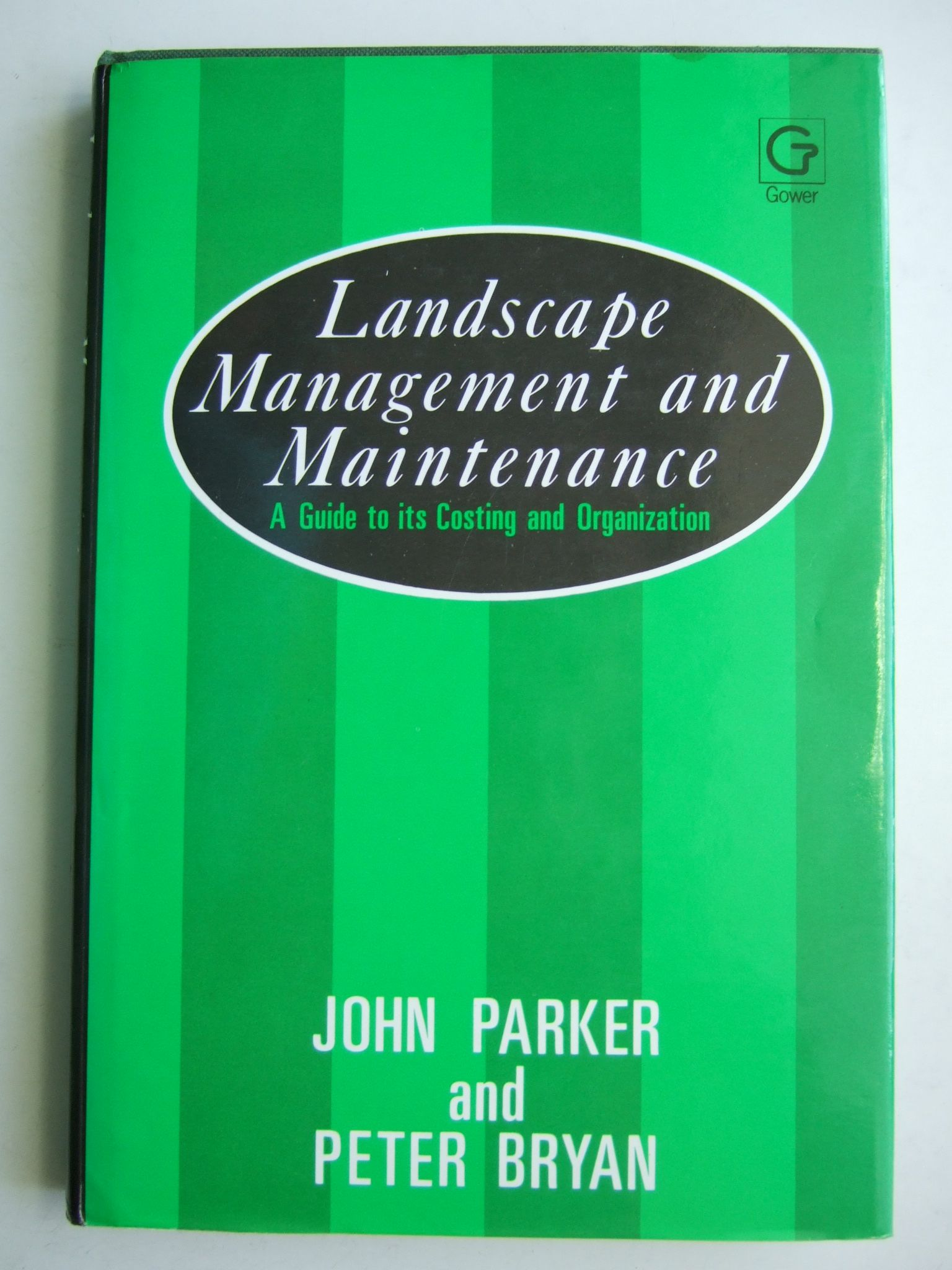 Photo of LANDSCAPE MANAGEMENT AND MAINTENANCE written by Parker, John<br />Bryan, Peter published by Gower Technical (STOCK CODE: 1804506)  for sale by Stella & Rose's Books