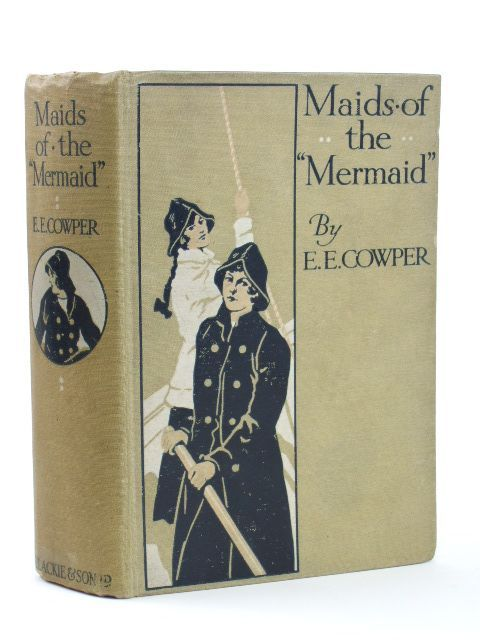 Photo of MAIDS OF THE MERMAID written by Cowper, E.E. illustrated by Tennant, Dudley published by Blackie & Son Ltd. (STOCK CODE: 1804542)  for sale by Stella & Rose's Books