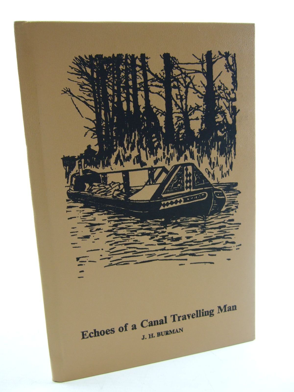 Photo of ECHOES FROM A CANAL TRAVELLING MAN written by Burman, John (STOCK CODE: 1805229)  for sale by Stella & Rose's Books