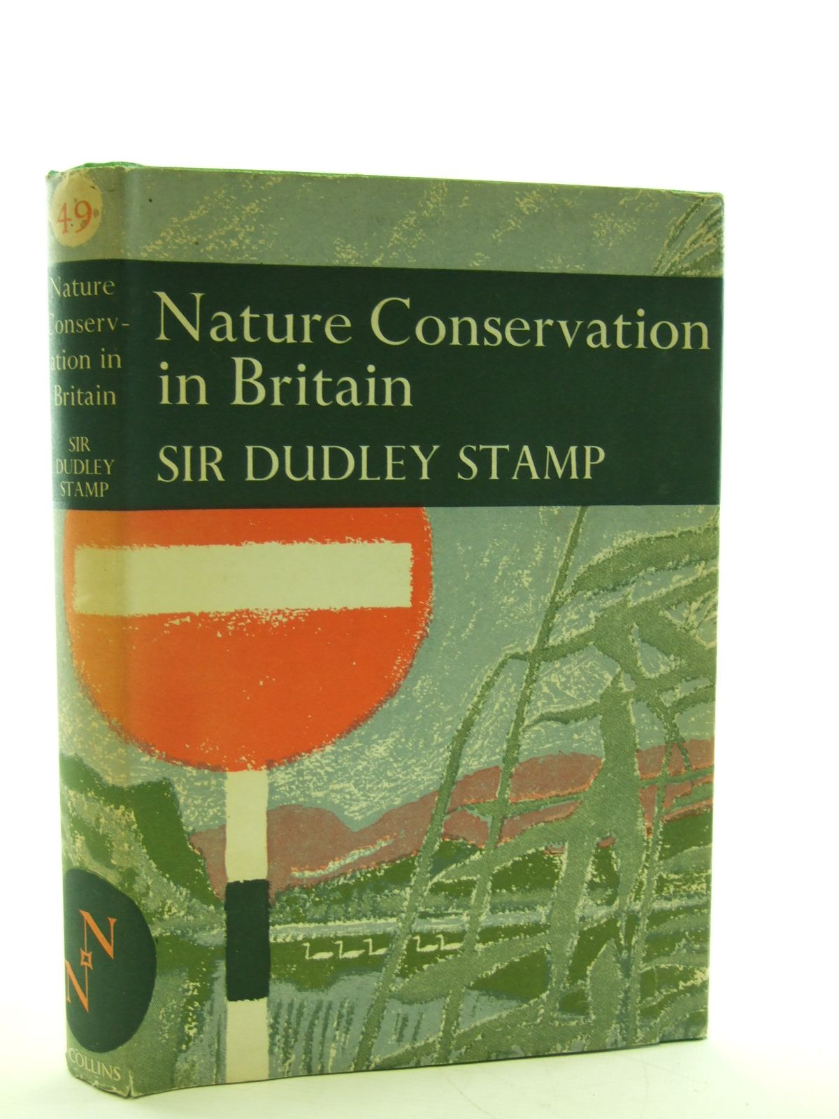 Photo of NATURE CONSERVATION IN BRITAIN (NN 49) written by Stamp, L. Dudley published by Collins (STOCK CODE: 1806134)  for sale by Stella & Rose's Books