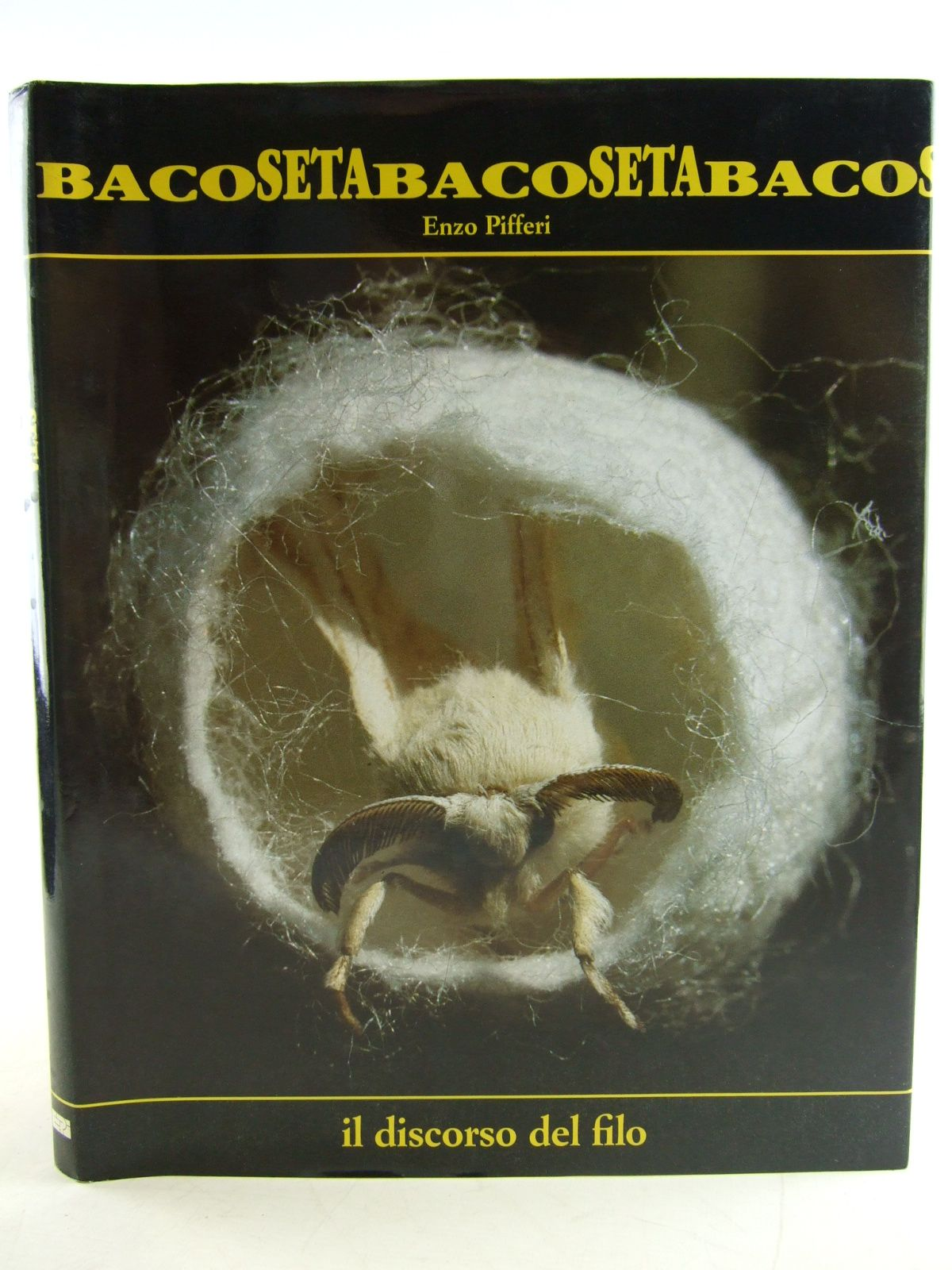 Photo of BACO SETA: IL DISCORSO DEL FILO written by Pifferi, Enzo (STOCK CODE: 1806217)  for sale by Stella & Rose's Books