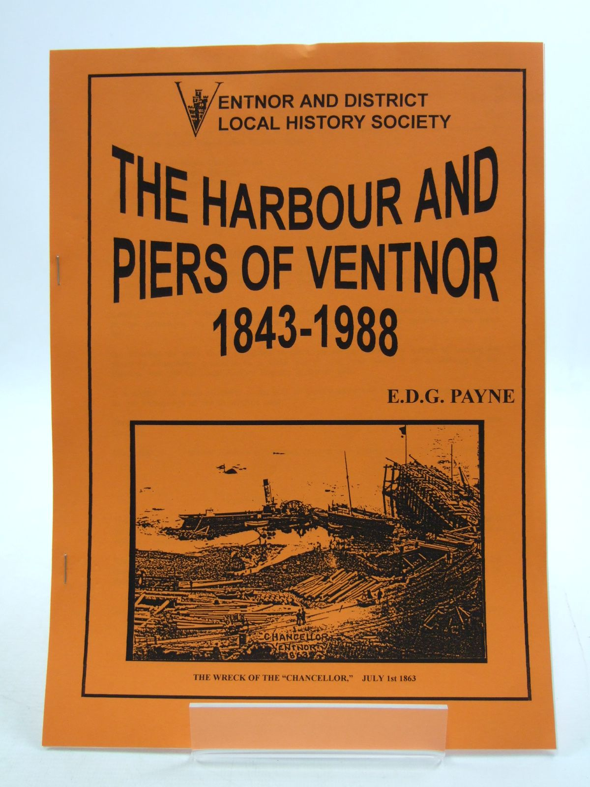 Photo of THE HARBOUR AND PIERS OF VENTNOR 1843-1988 written by Payne, E.D.G. published by Ventnor And District Local History Society (STOCK CODE: 1807164)  for sale by Stella & Rose's Books
