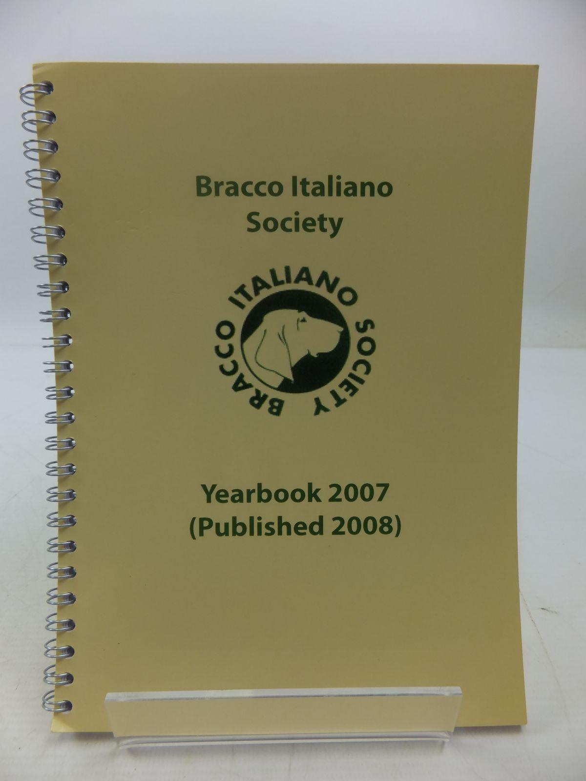 Photo of BRACCO ITALIANO SOCIETY YEARBOOK 2007- Stock Number: 1807627