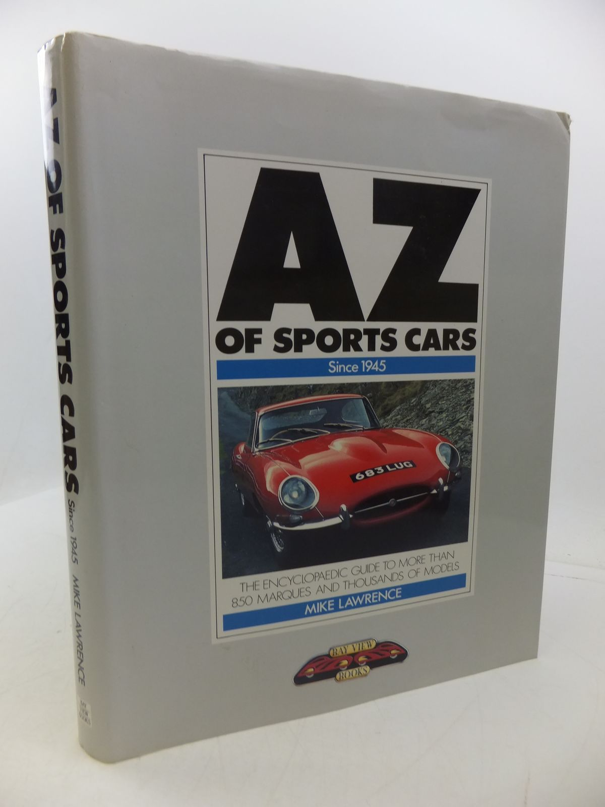 Photo of AZ OF SPORTS CARS SINCE 1945 written by Lawrence, Mike published by Bay View Books (STOCK CODE: 1807694)  for sale by Stella & Rose's Books
