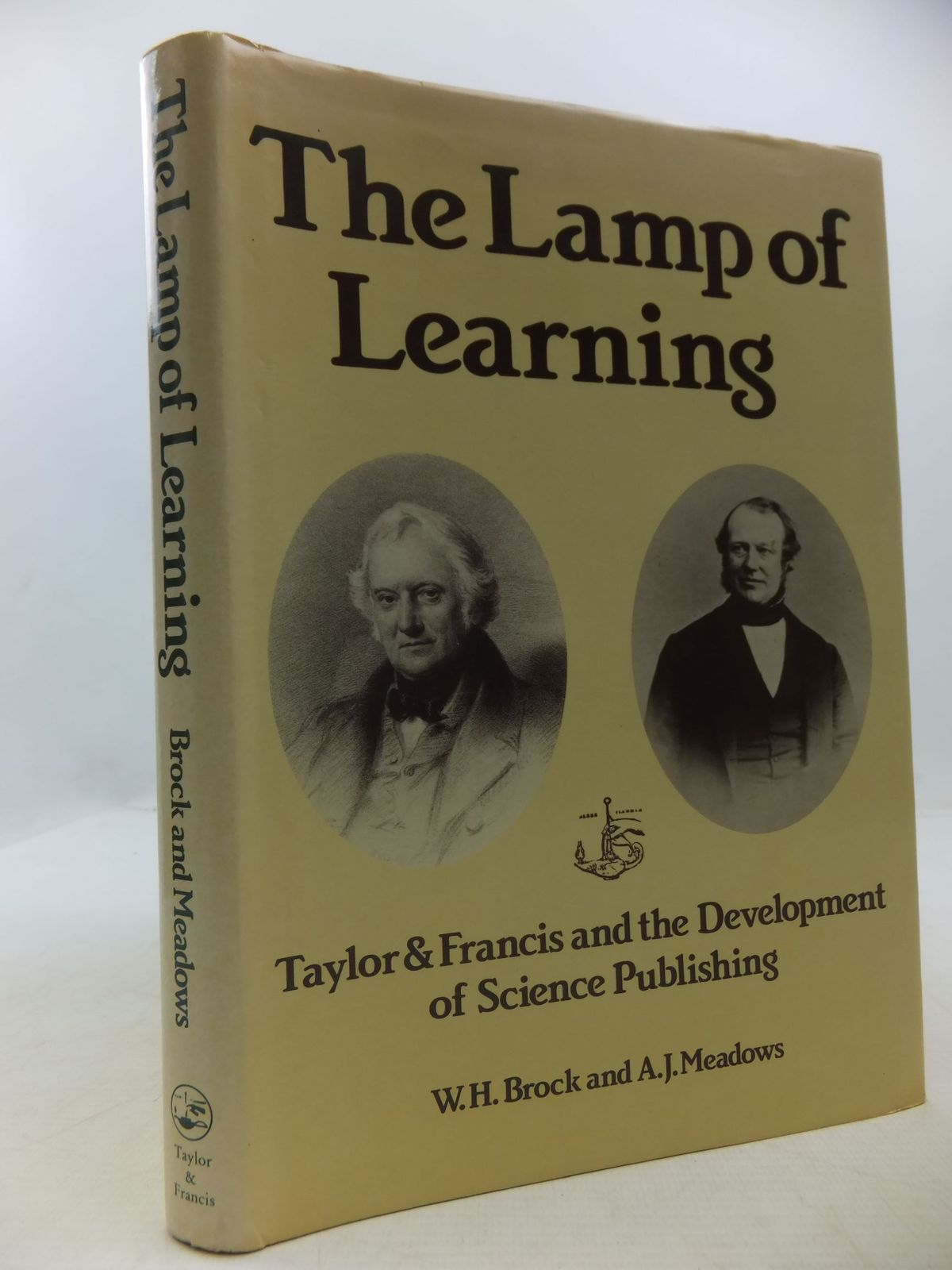 Photo of THE LAMP OF LEARNING: TAYLOR & FRANCIS AND THE DEVELOPMENT OF SCIENCE PUBLISHING written by Brock, W.H. Meadows, A.J. published by Taylor & Francis (STOCK CODE: 1807864)  for sale by Stella & Rose's Books