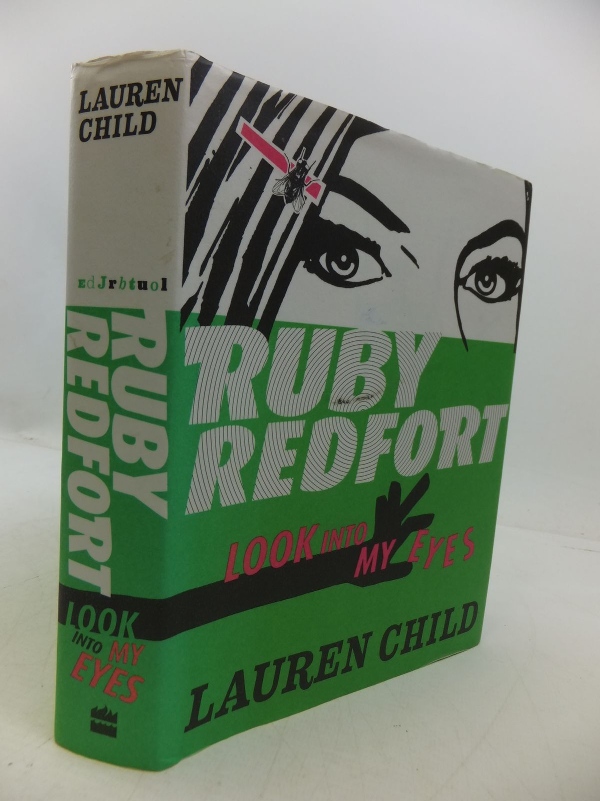 Photo of RUBY REDFORT: LOOK INTO MY EYES written by Child, Lauren published by Harper Collins (STOCK CODE: 1807892)  for sale by Stella & Rose's Books