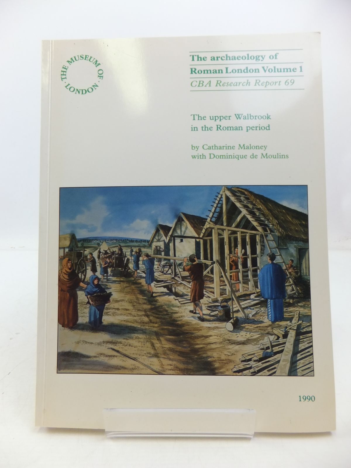 Photo of THE ARCHAEOLOGY OF ROMAN LONDON VOLUME 1: THE UPPER WALBROOK VALLEY IN THE ROMAN PERIOD written by Maloney, Catharine illustrated by White, Hester published by Museum Of London And The Council For British Archaeology (STOCK CODE: 1807918)  for sale by Stella & Rose's Books