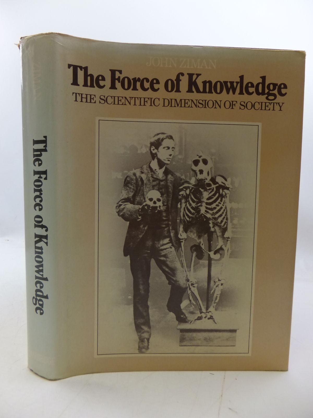 Photo of THE FORCE OF KNOWLEDGE: THE SCIENTIFIC DIMENSION OF SOCIETY- Stock Number: 1808009