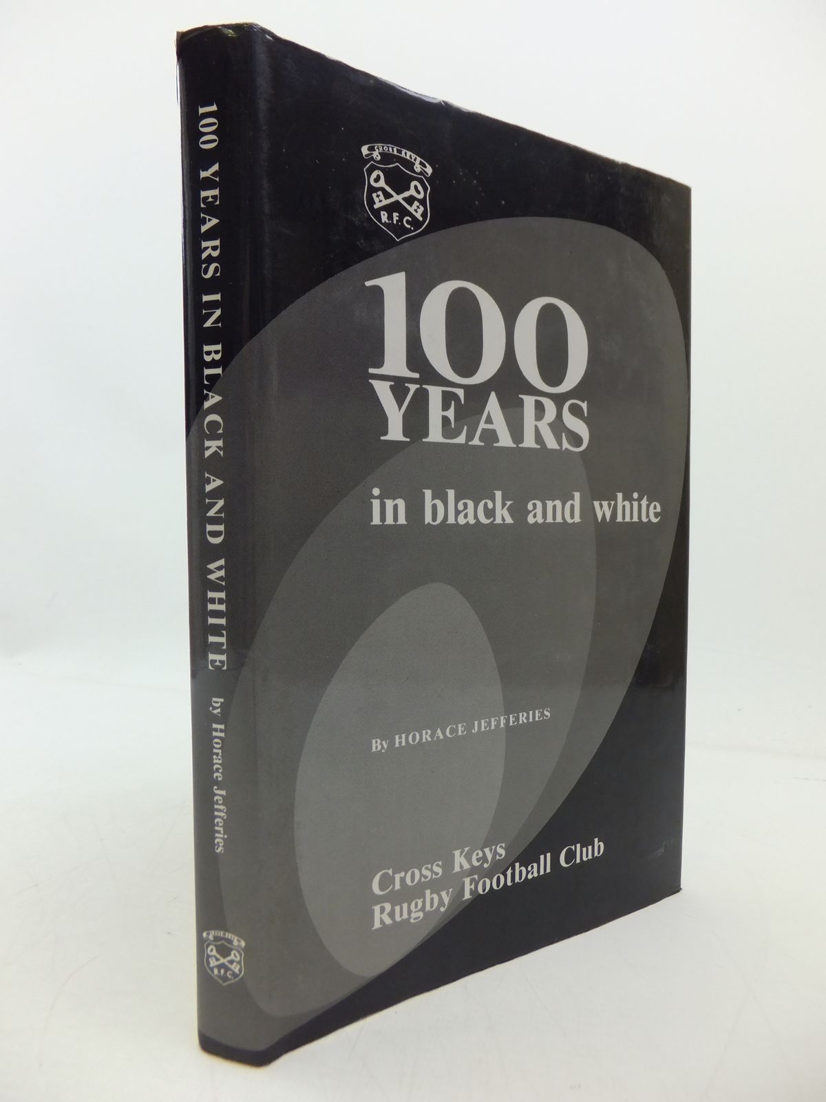 Photo of 100 YEARS IN BLACK AND WHITE written by Jefferies, Horace published by Hughes Griffin Press (STOCK CODE: 1808091)  for sale by Stella & Rose's Books