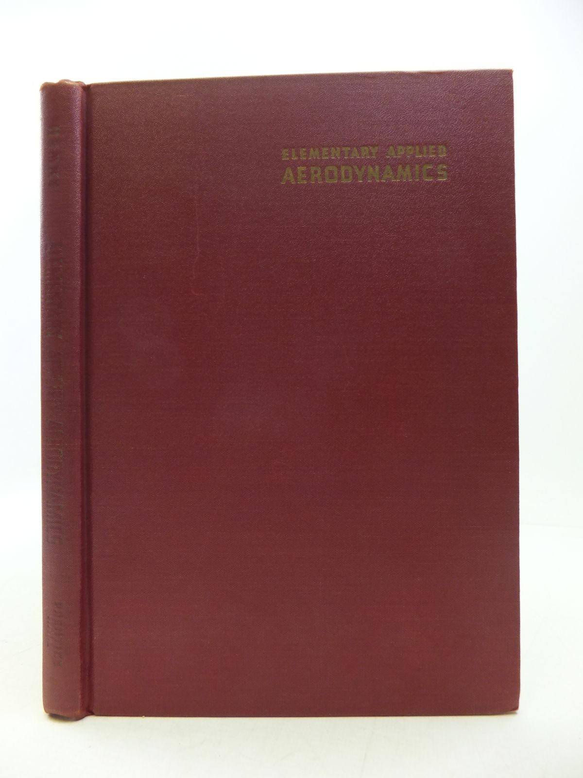Photo of ELEMENTARY APPLIED AERODYNAMICS written by Hemke, Paul E. published by Constable and Company Ltd. (STOCK CODE: 1808159)  for sale by Stella & Rose's Books