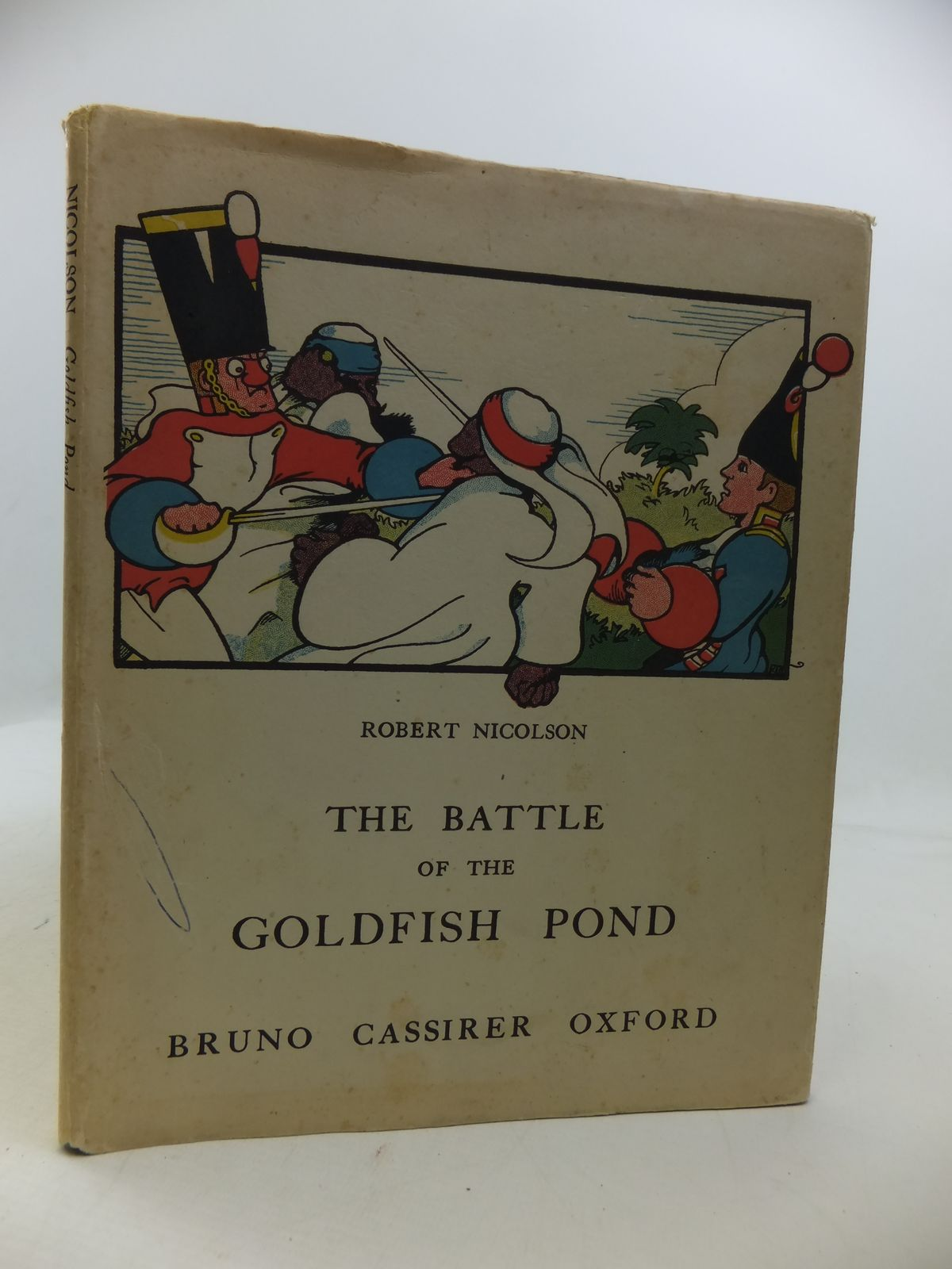 Photo of THE BATTLE OF THE GOLDFISH POND written by Nicolson, Robert illustrated by Nicolson, Robert published by Bruno Cassirer (STOCK CODE: 1808179)  for sale by Stella & Rose's Books