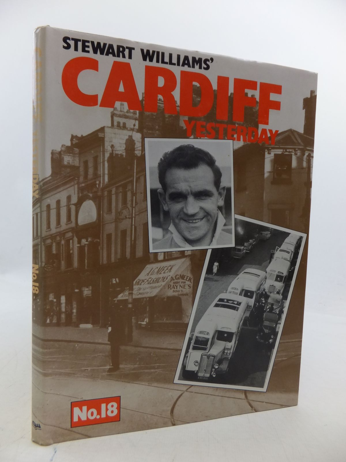 Photo of CARDIFF YESTERDAY No. 18 written by Williams, Stewart published by Stewart Williams (STOCK CODE: 1808499)  for sale by Stella & Rose's Books
