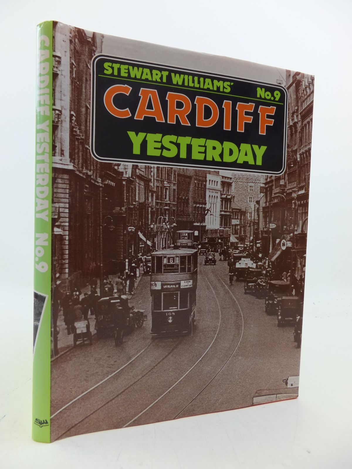 Photo of CARDIFF YESTERDAY No. 9 written by Williams, Stewart published by Stewart Williams (STOCK CODE: 1808503)  for sale by Stella & Rose's Books