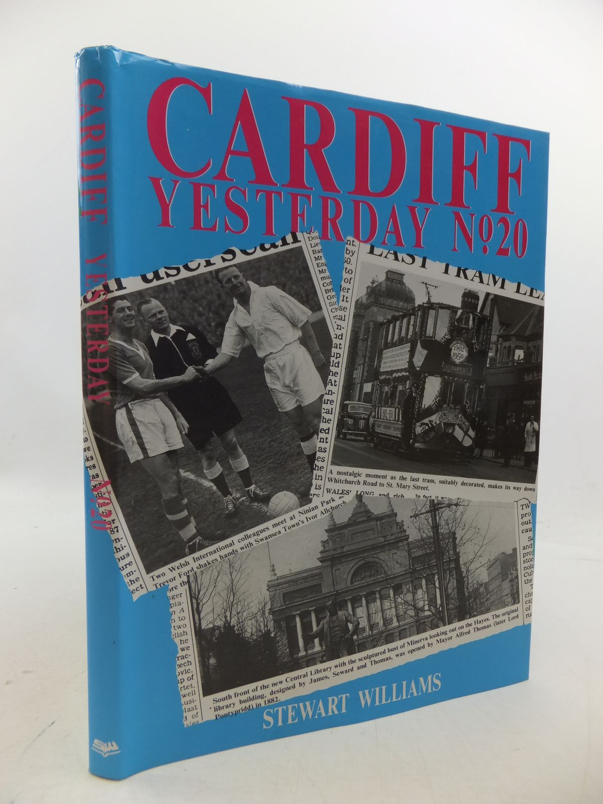 Photo of CARDIFF YESTERDAY NO. 20 written by Williams, Stewart published by Stewart Williams (STOCK CODE: 1808516)  for sale by Stella & Rose's Books
