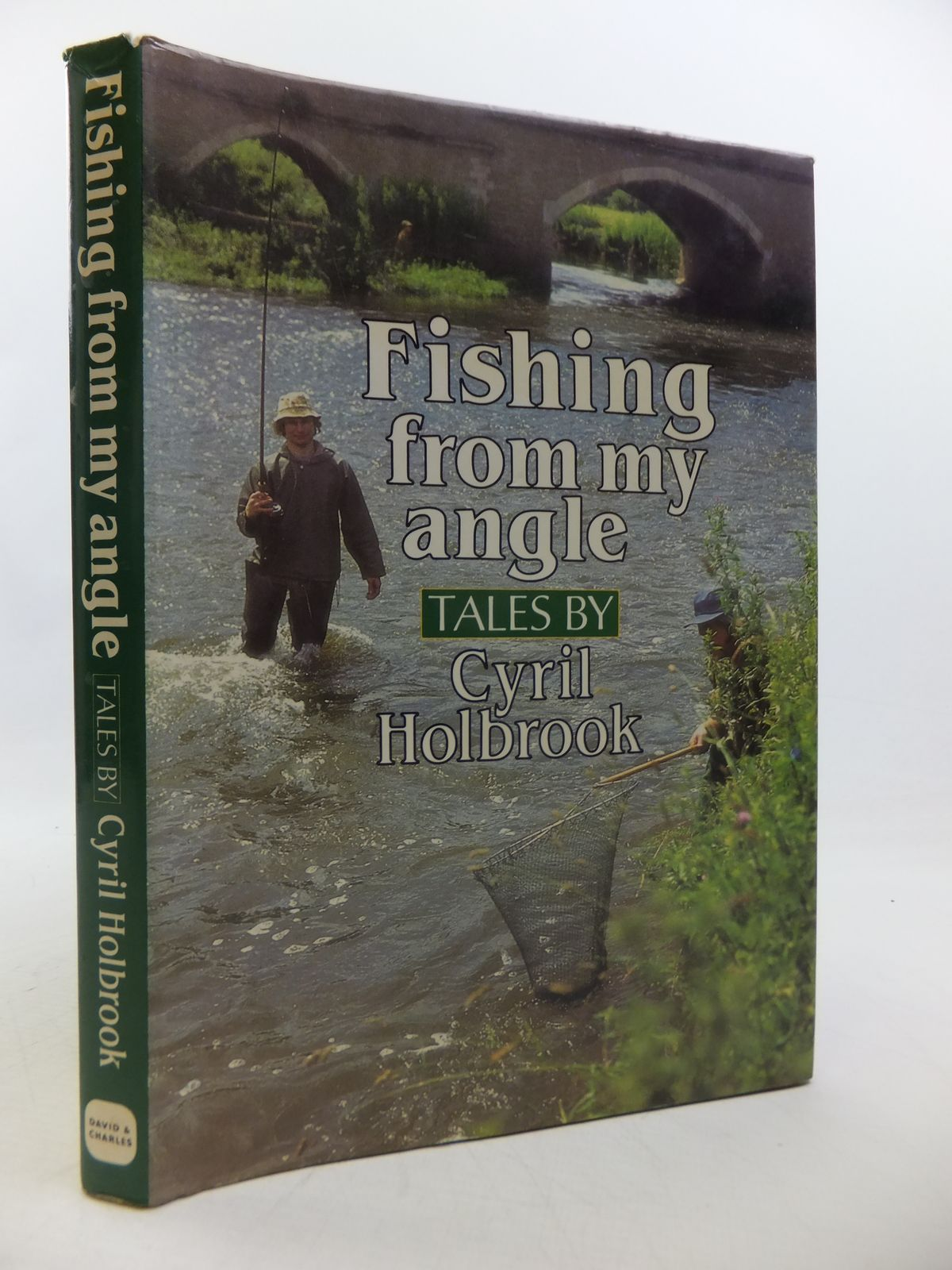 Photo of FISHING FROM MY ANGLE written by Holbrook, Cyril published by David & Charles (STOCK CODE: 1808607)  for sale by Stella & Rose's Books