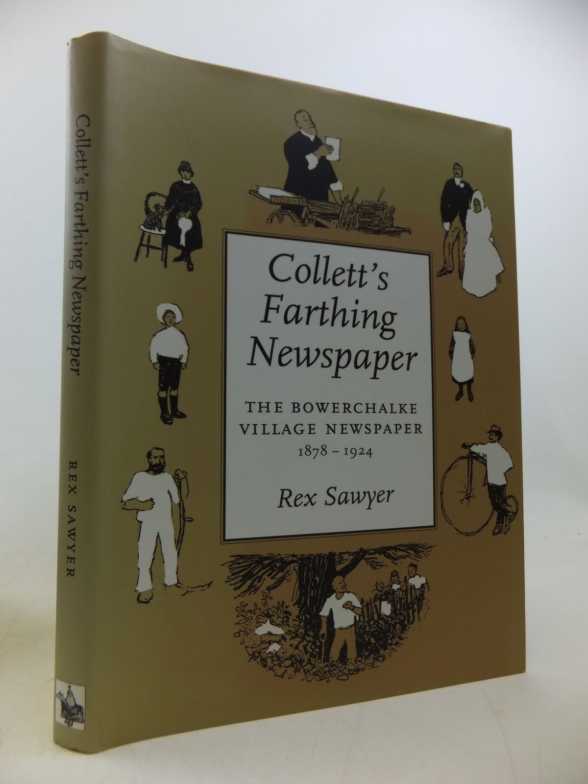 Photo of COLLETT'S FARTHING NEWSPAPER: THE BOWERCHALKE VILLAGE NEWSPAPER 1878-1924 written by Sawyer, Rex published by The Hobnob Press (STOCK CODE: 1808795)  for sale by Stella & Rose's Books
