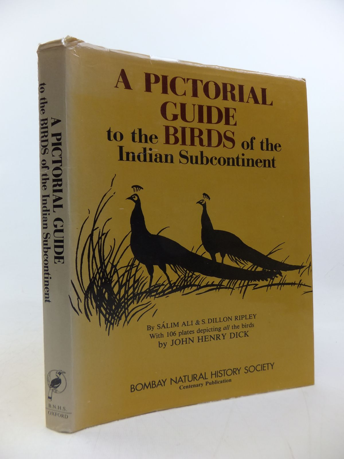 Photo of A PICTORIAL GUIDE TO THE BIRDS OF THE INDIAN SUBCONTINENT written by Ali, Salim Ripley, S. Dillon illustrated by Dick, John Henry published by The Bombay Natural History Society, Oxford University Press (STOCK CODE: 1808830)  for sale by Stella & Rose's Books
