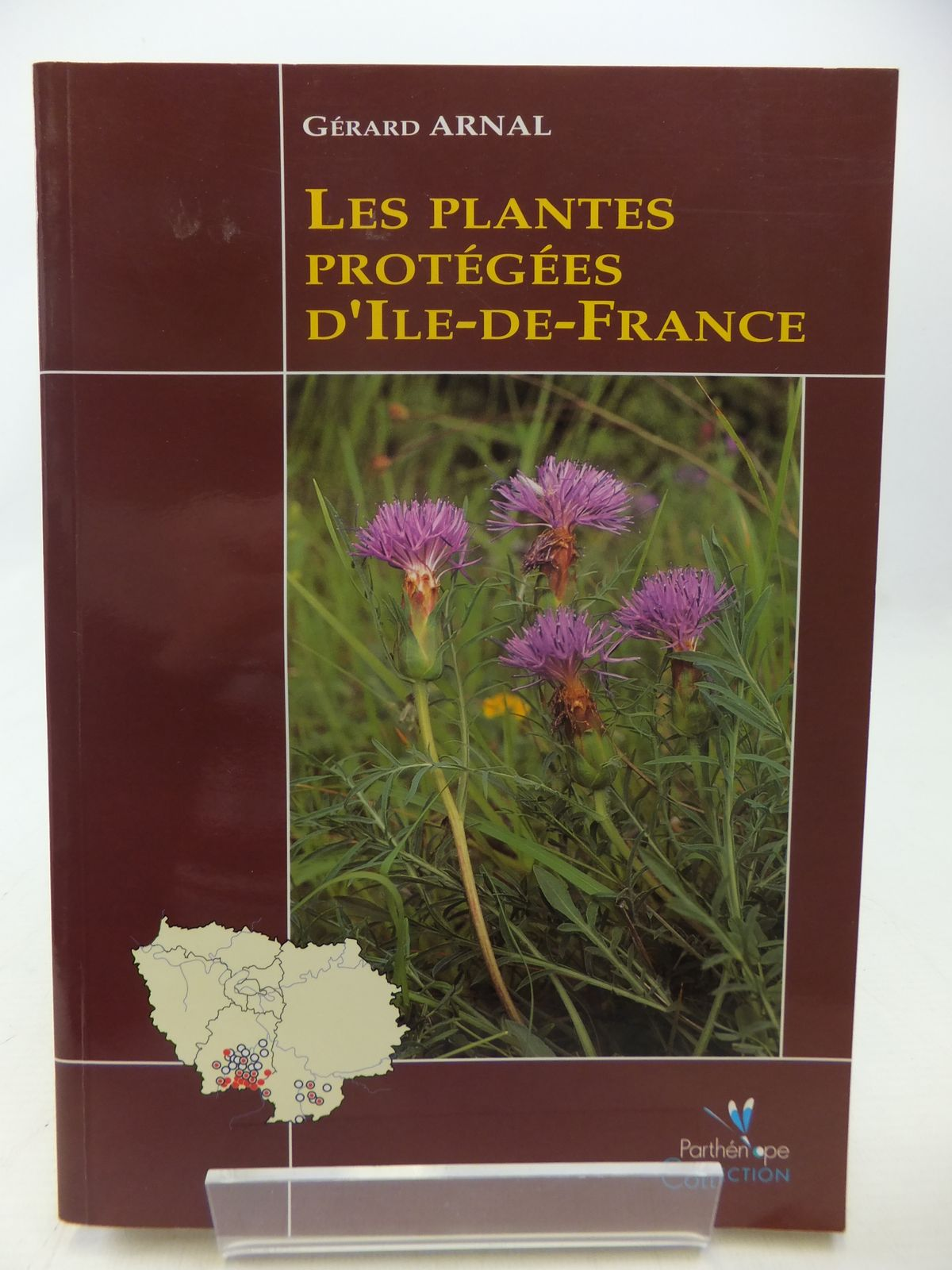 Photo of LES PLANTES PROTEGEES D'ILE-DE-FRANCE written by Arnal, Gerard published by Collection Parthenope (STOCK CODE: 1809041)  for sale by Stella & Rose's Books