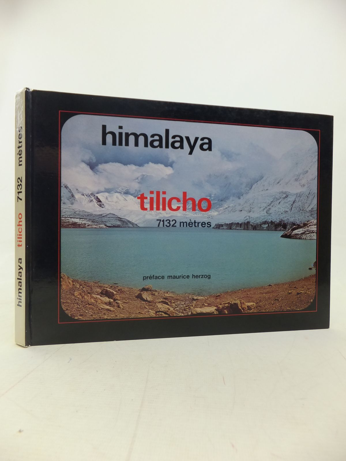 Photo of HIMALAYA TILICHO 7132 METRES written by Herzog, Maurice (STOCK CODE: 1809853)  for sale by Stella & Rose's Books