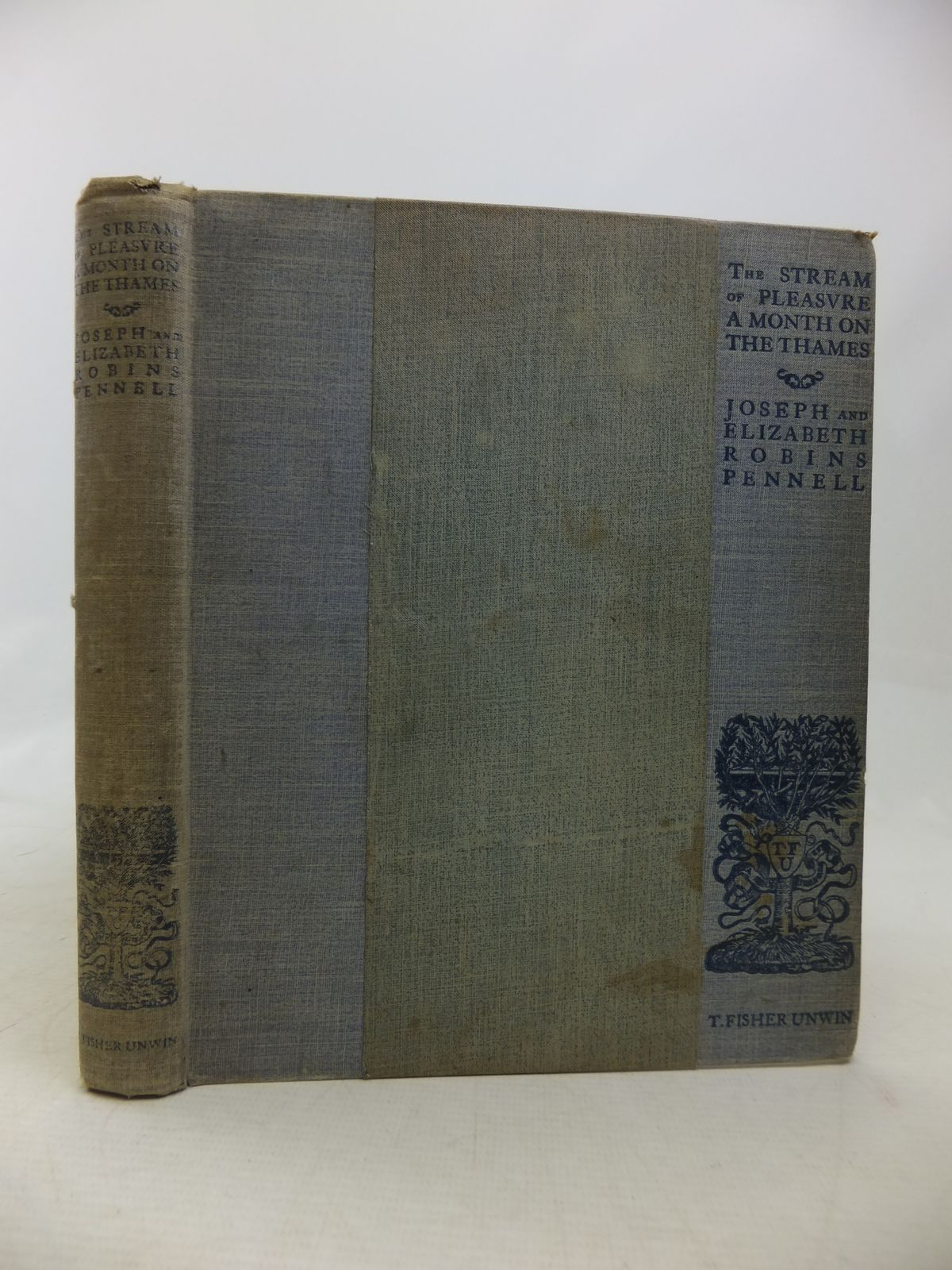 Photo of THE STREAM OF PLEASURE. A NARRATIVE OF A JOURNEY ON THE THAMES FROM OXFORD TO LONDON written by Pennell, Joseph Pennell, Elizabeth Robins published by T. Fisher Unwin (STOCK CODE: 1809936)  for sale by Stella & Rose's Books